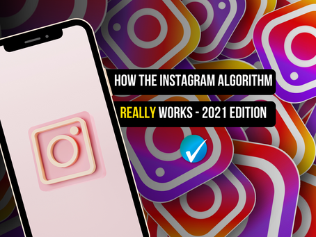 How the current Instagram Algorithm ACTUALLY Works in 2021