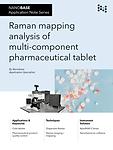 NANOBASE Raman Mapping Analysis of Pharmaceutical Tablet Application Note
