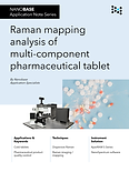 NANOBASE Raman Mapping Analysis of Pharmaceutical Tablet Application Note