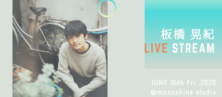 板橋晃紀 -Live Streaming-