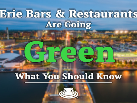 Erie Bars and Restaurants Are Going Green