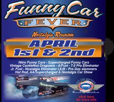 2017 Funny Car Fever & Nostalgia Reunion at Sacramento Raceway Park April 1 & 2