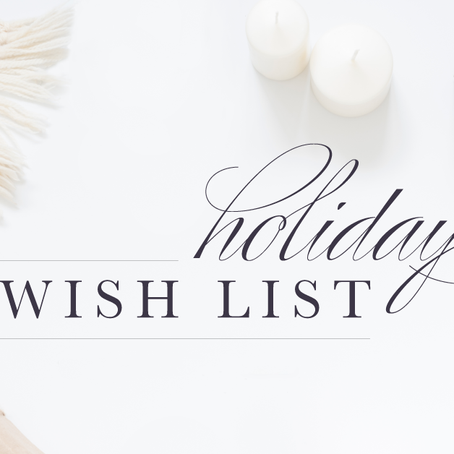Holiday Planning Tip #1: Creating A Wish list