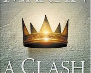 A Clash of Kings: A Song of Ice and Fire (Book Two) by George R.R. Martin