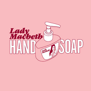 lady macbeth hand soap.jpg