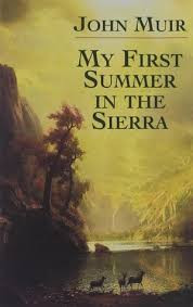 My First Summer in the Sierra by John Muir.jpg