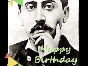 Happy Birthday, Proust!