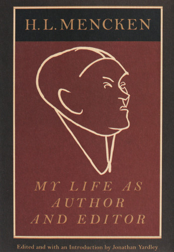 My Life As Author and Editor by HL Mencken.jpg
