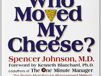Why Moved My Cheese? by Spencer Johnson
