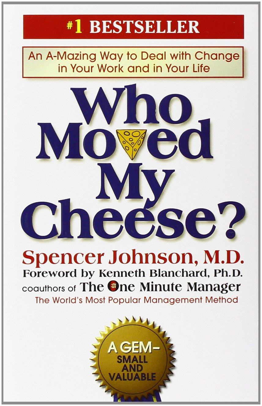 Who Moved My Cheese by Spencer Johnson.jpg