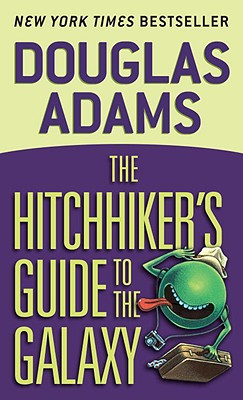 The Hitchhiker's Guide to the Galaxy by Douglas Adams.jpg