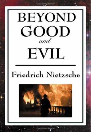 Beyond Good and Evil by Friedrich Nietzsche.jpg