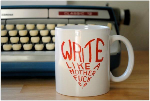 Write Like a Motherfucker.jpg