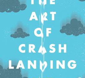 The Art of Crash Landing by Melissa DeCarlo