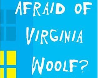 Who's Afraid of Virginia Woolf by Edward Albee
