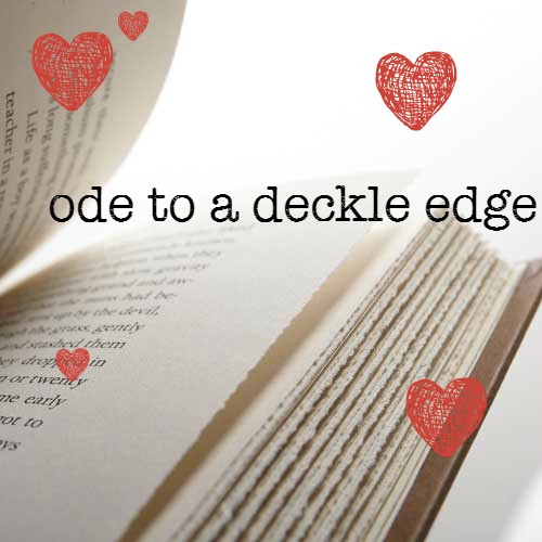 Ode to a Deckle Edge.jpg