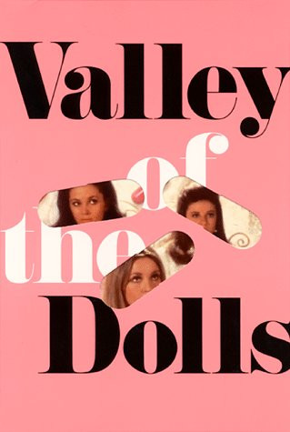 Valley of the Dolls by Jacqueline Susann.jpg