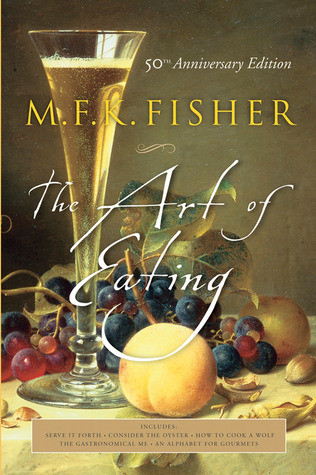 The Art of Eating by MFK Fisher.jpg
