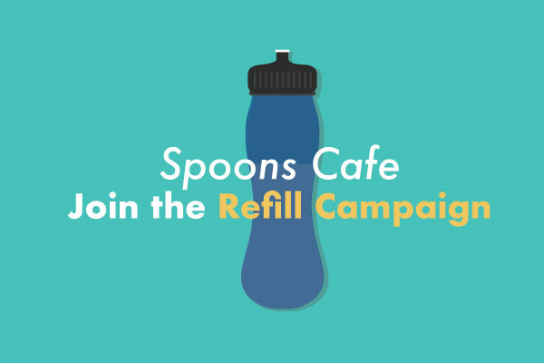 Spoons Cafe Sign Up to Refill Campaign