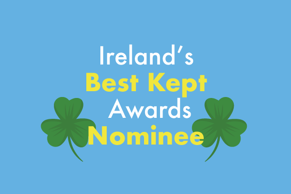We've been nominated for Irelands Best Kept Town