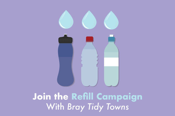 Bray Tidy Towns Refill Campaign