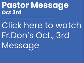 Oct., 3rd Pastor Message