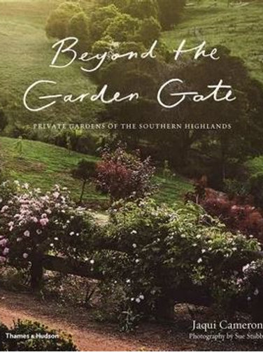Beyond the Garden Gate by Jacqui Cameron