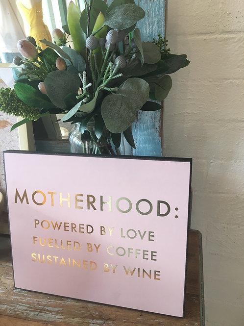 Motherhood Sign