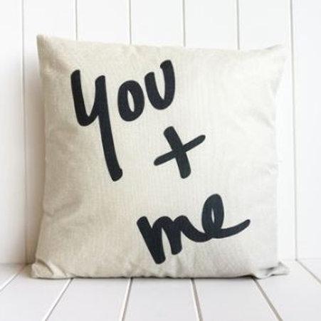 You + Me Cushion 45cm x 45cm