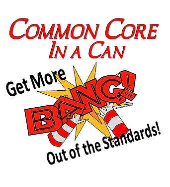 Common Core in a Can!
