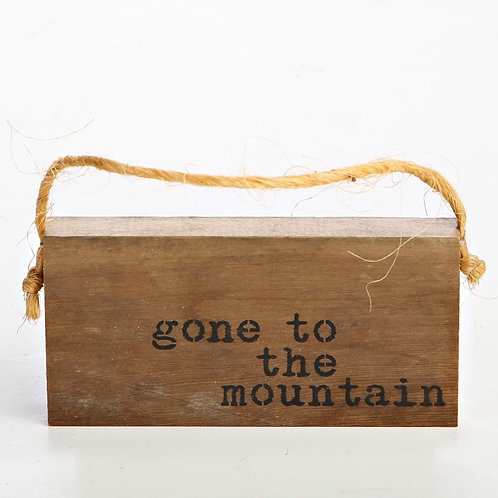 GONE TO THE MOUNTAIN