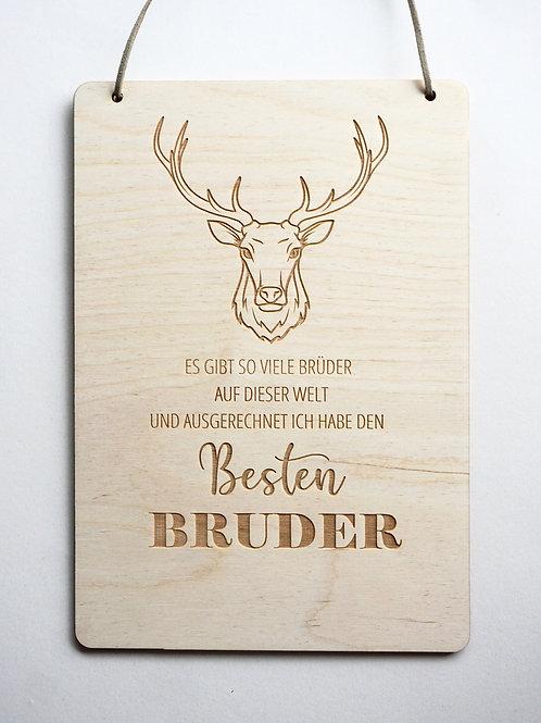 Holzschild / Bruder