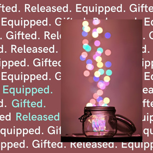 Equipped. Gifted. Released. .jpg