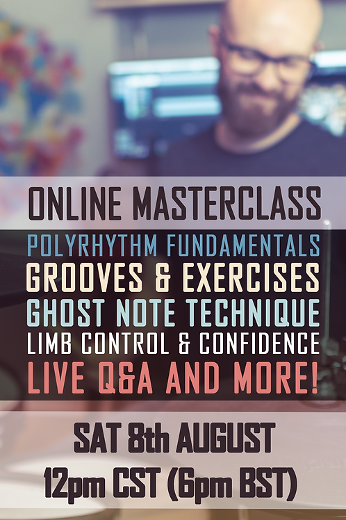 ONLINE MASTERCLASS - 8th + 9th Aug 2020