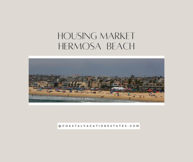 May 2021 Housing Market Hermosa Beach