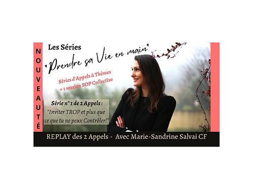"""REPLAY Série n°1 """"Prendre sa Vie en main""""!Sur le CONTRÔLE"""