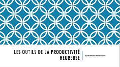 Les outils de La productivite heureuse.p