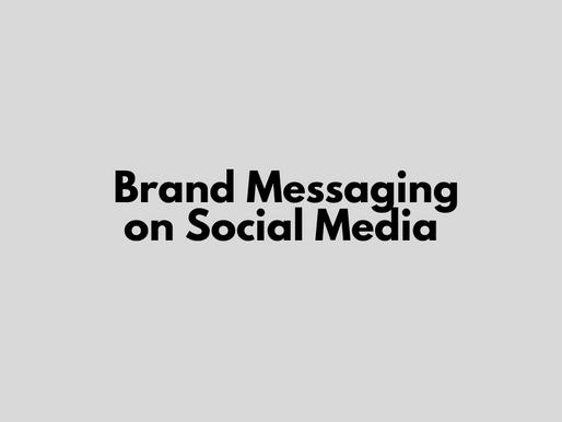 Brand Messaging on Social Media