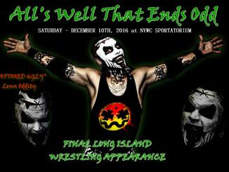 Lenn Oddity's FINAL Long Island Wrestling Show