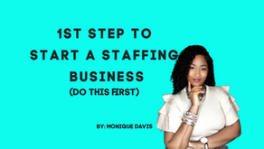 First Steps to starting a Staffing Agency