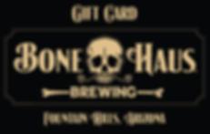 Bone Haus Brewing gift cards