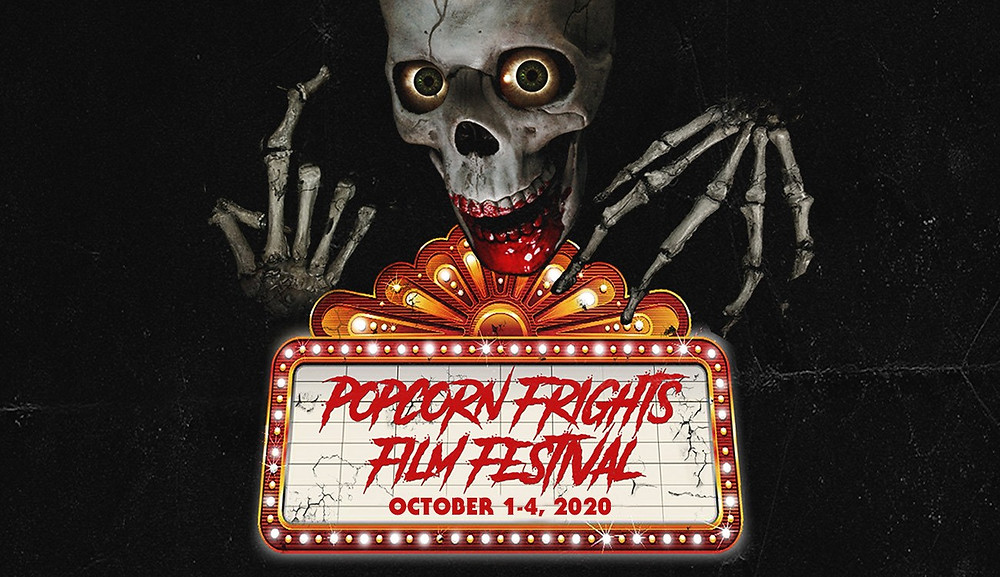 Popcorn Frights Rescheduled October 2020