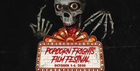 Popcorn Frights Film Festival Rescheduled for October 2020