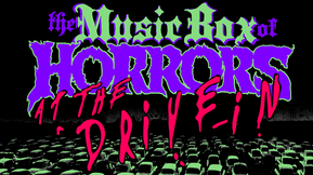 Music Box of Horrors Will Present 31 Nights of Terror at the Drive-In This October