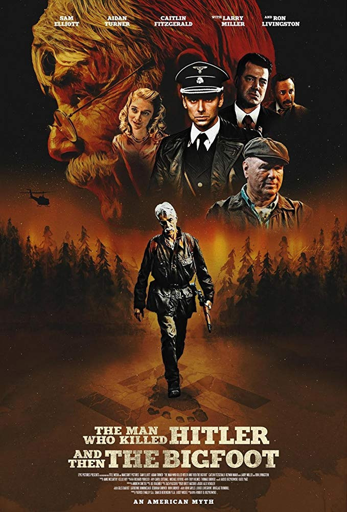 The Man Who Killer Hitler and Then Bigfoot Trailer Poster