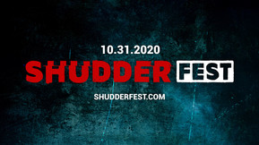 "Shudder Announces Free Day-Long Virtual Halloween Event ""ShudderFest"""