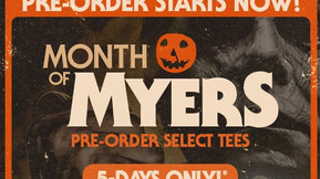 """Fright Rags' """"Month Of Myers"""" Pre-Orders Start Now, Featuring All-New 'Halloween&#"""