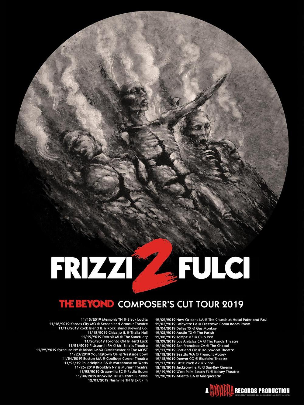 Frizzi 2 Fulci, The Beyond Composer's Cut Tour 2019