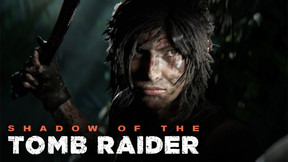 [E3 2018] Become One With The Jungle In 'Shadow Of The Tomb Raider'