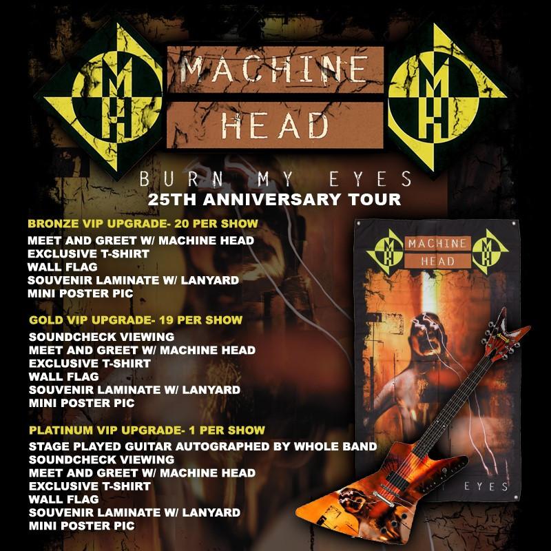 Machine Head Burn My Eyes Tour VIP